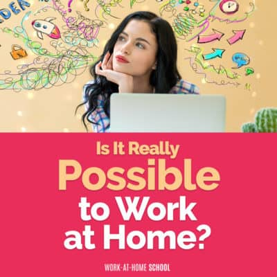 Is It Really Possible to Work from Home?