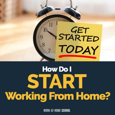 How Do I Start Working from Home?