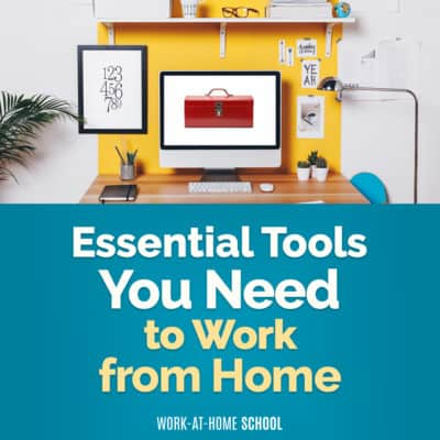 What Tools Do I Need to Work from Home?