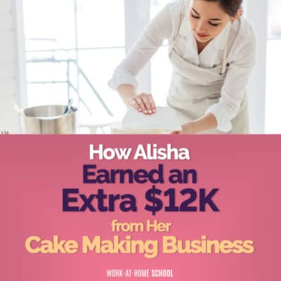 How Alisha Earned an Extra $12K from Her Cake Making Business