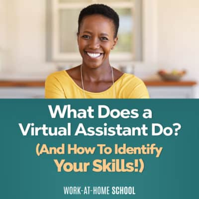 What Does a Virtual Assistant Do? (How to Identify Your Skills)