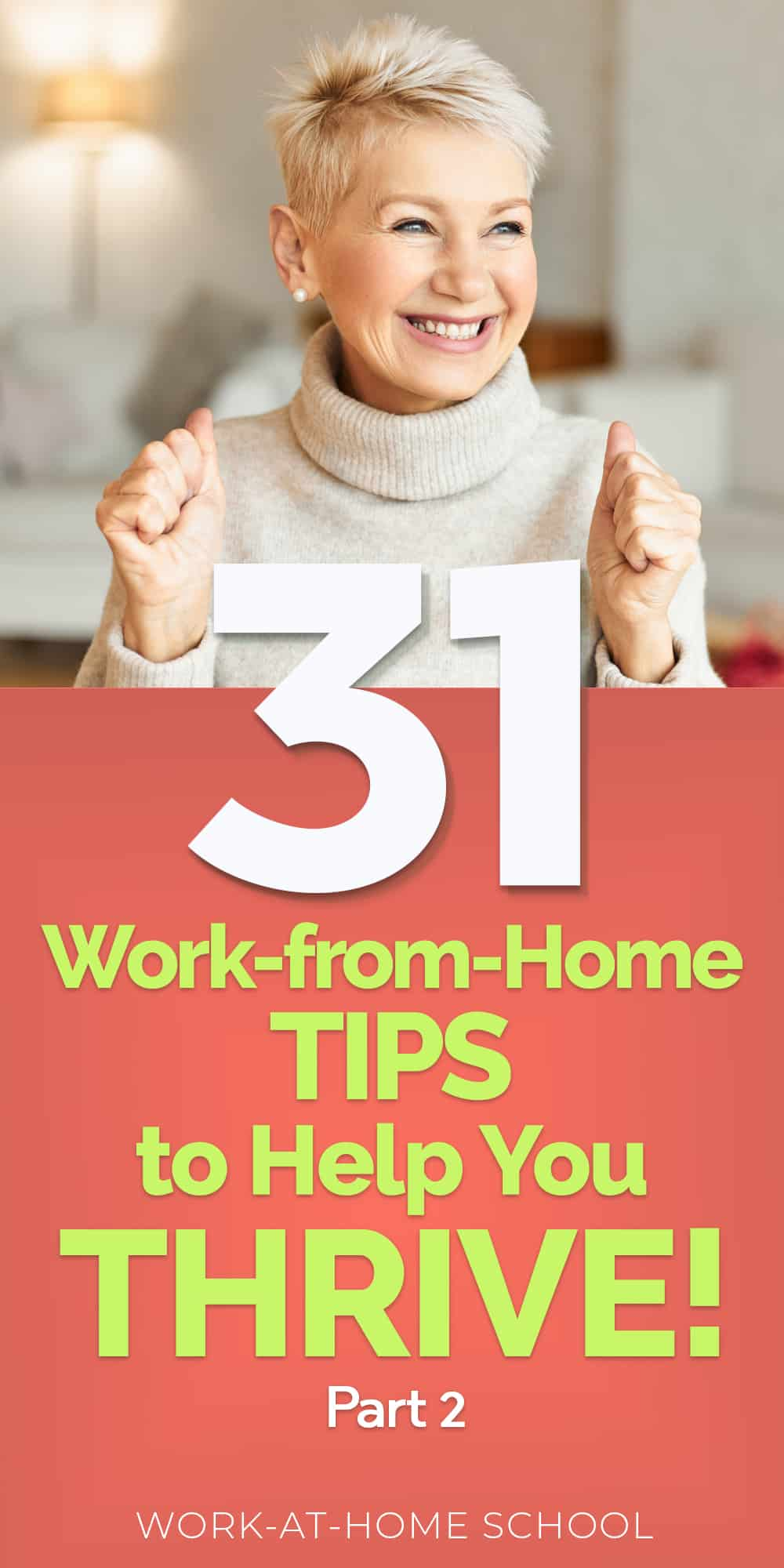 Follow these work-at-home tips and take control of your success into your own hands!