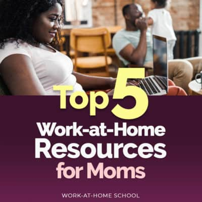 Check out these work-at-home resources for moms so you can start your at-home business with a bang!