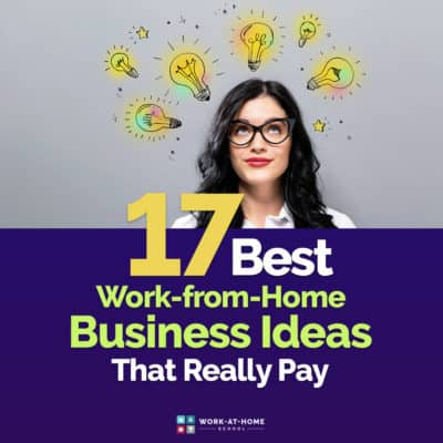 Here are the best work-from-home business ideas you're going to find!