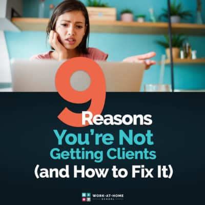 9 Reasons You're Not Getting Clients (and How to Fix Them)