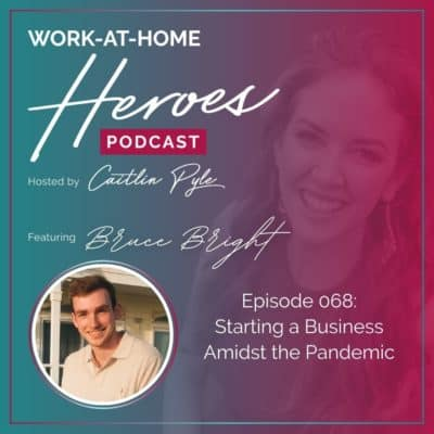 EP 68: Starting a Business Amidst the Pandemic